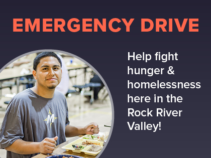 Help fight hunger and homelessness in the Rock River Valley