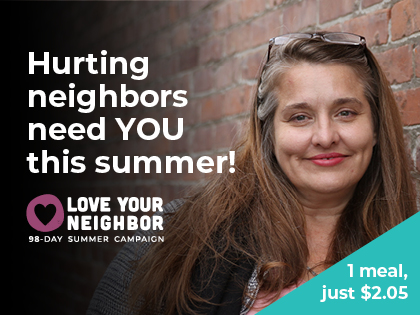 Hurting neighbors need you this summer at the Rockford Rescue Mission